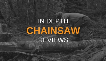 IN DEPTH CHAINSAW REVIEWS