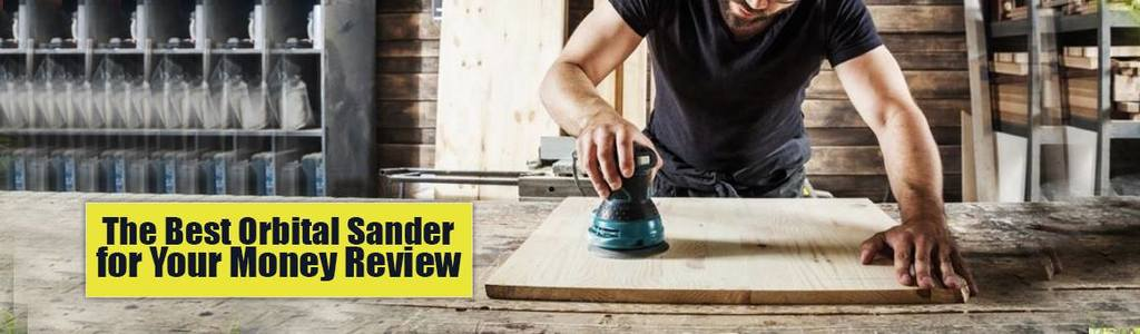 best orbital sander review