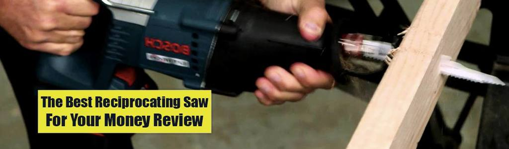 best reciprocating saw review